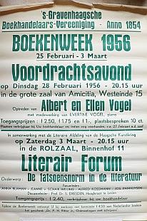 BOEKENWEEK 1956 - Boekenweek 1956. (...) Voordrachtsavond op Dinsdag 28 Februari 1956 (...) in de grote zaal van Amicitia, Westeinde 15. Optreden van Albert en Ellen Vogel. (En:) Literair Forum. Onderwerp: De fatsoensnorm in de literatuur. Forumleden: Anna Blaman - Je